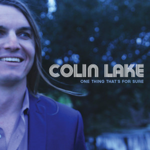 Colin Lake - One Thing Album Cover