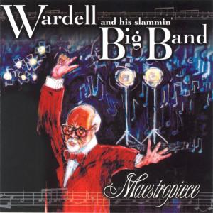 Wardell Maestropiece